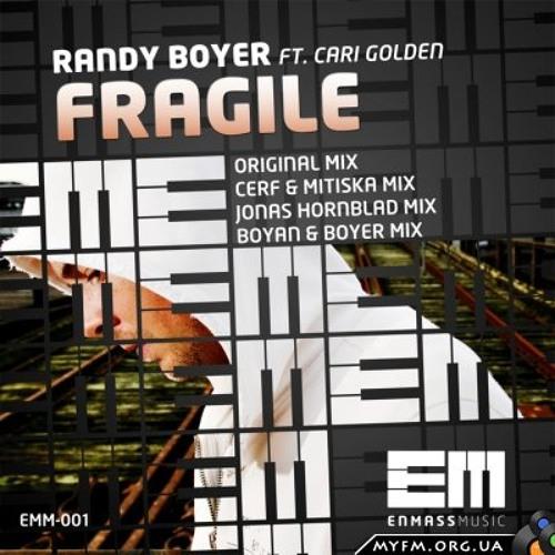 Randy Boyer ft Cari Golden - Fragile (Jonas Hornblad Remix) Preview