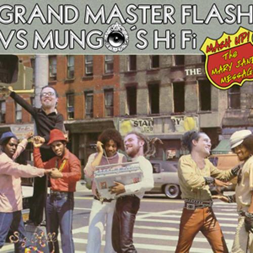 Grand Master Flash Vs Mungo´s Hi Fi - The Mary Jane Message