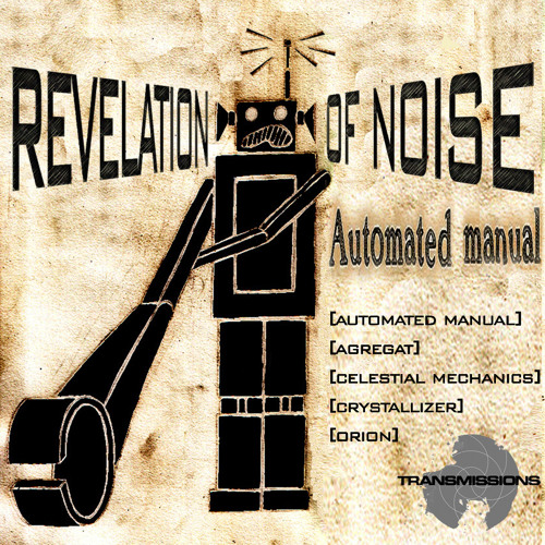 REVELATION OF NOISE-Automated Manual (original mix)