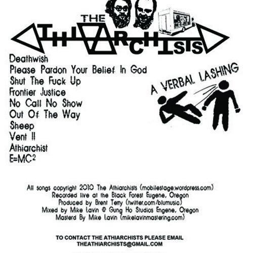 The Athiarchists - A Verbal Lashing