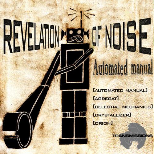 REVELATION OF NOISE-Crystallizer (original mix)
