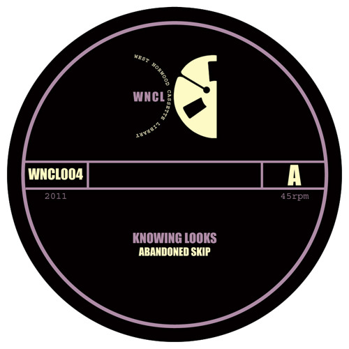 WNCL004A: KNOWING LOOKS_Abandoned Skip