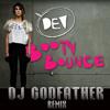 Dev-Booty Bounce-DJ Godfather Remix
