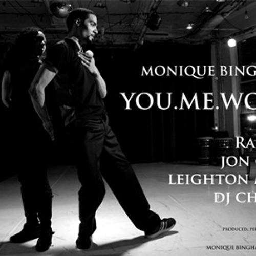 Monique Bingham - You.Me.World -BiggaSounds ( Leighton Moody's SoulsideUp Mix )