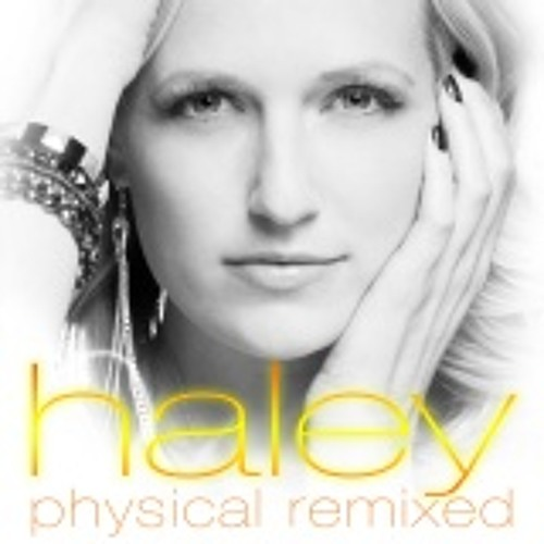 Haley - Physical (Hardwell Remix)