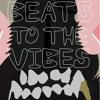 Beats to the Vibes -another side-