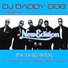 DJ DADDY DOG - NEW EDITION IN THE MIX