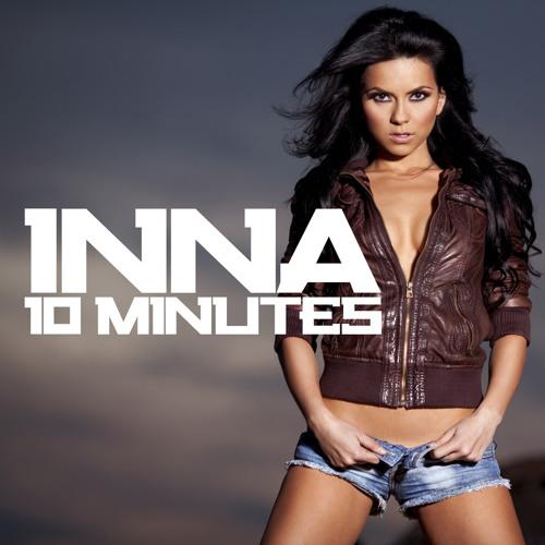 Inna - 10 Minutes (Liam Keegan Mix)