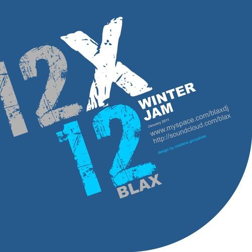 12X12 - Blax @ Winter Jam ( January 2011 )