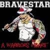 Bravestar - A Warriors Heart