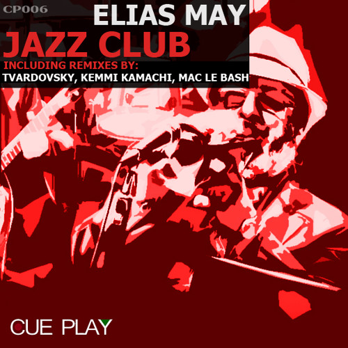Elias May - Jazz Club - Kemmi Kamachi remix (previeuw)