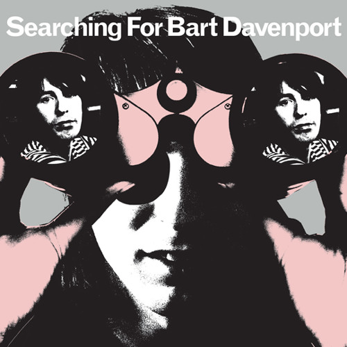 Bart Davenport - Searching For Bart Davenport (snippets)