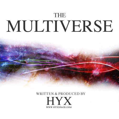 HYX Presents: The Multiverse Promo Mix
