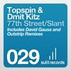 Topspin & Dmit Kitz 'Slant' (Outstrip Remix) [SoundCloud Edit - 64kbps]