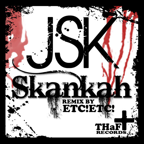 JSK - Skankah (Original Mix)