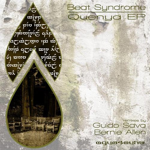 Beat Syndrome - Quenya (Bernie Allen Remix) [Buy on Beatport]