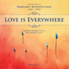 Delos Music-2011 New Release-DE3407, Track 1,Love is Everywhere (Lang Songs)
