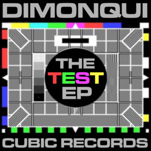 dimonqui - The Test (short mix) --- full track on Beatport now!   [The Test E.P.]