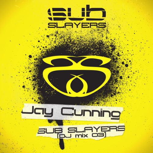 Jay Cunning - Sub Slayers Mix [03] (140 Jungle Breaks)