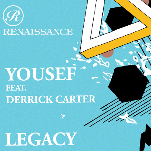 Yousef featuring Derrick Carter - Legacy