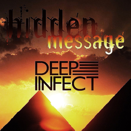"""DEEP INFECT-""""Hidden Message""""- out soon on Crossworld Records"""