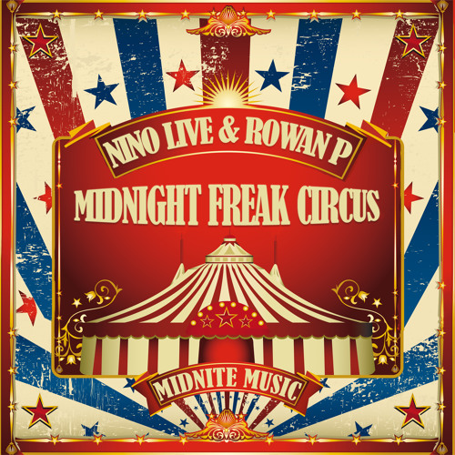 Nino Live & Rowan P - Midnight Freak Circus (Bombs Away Official Remix)