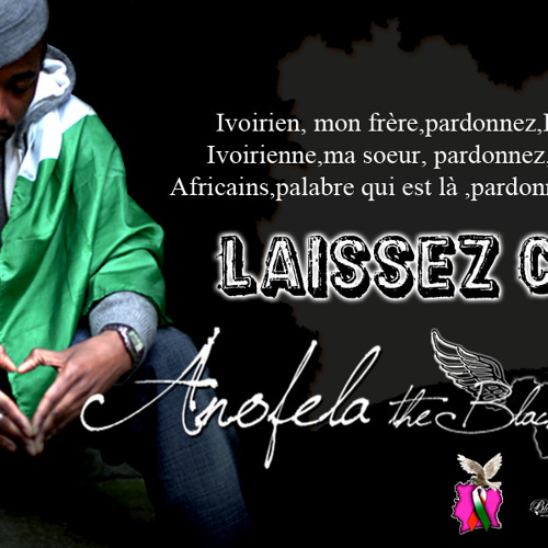 LAISSEZ CA (For PEACE in COTE D'IVOIRE)