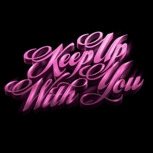 Teenage Bad Girl - Keep Up With You (Lifelike remix)
