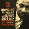 Bringing The Noise For MLK - 2008 Martin Mix mp3
