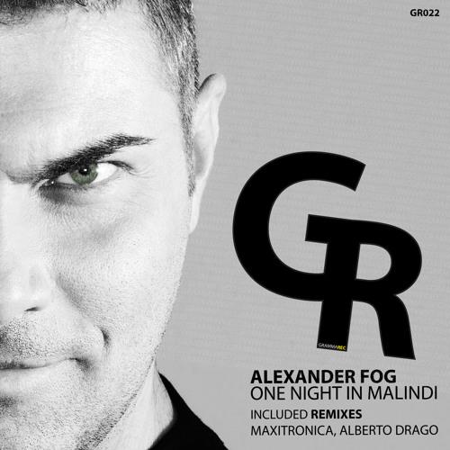 GR022 Alexander Fog - One Night In Malindi (Original Mix).mp3