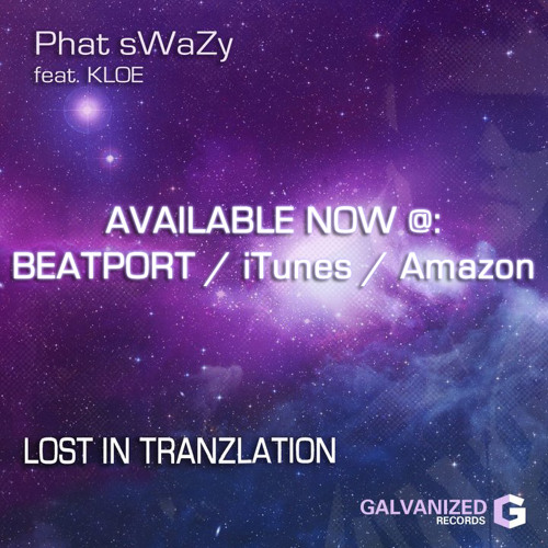Phat sWaZy ft Kloe - Lost In Tranzlation