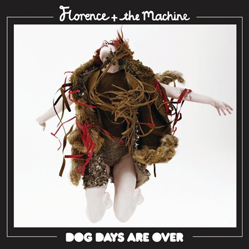"FLORENCE & THE MACHINE ""Dog Days Are Over"" (Mark Picchiotti Club Edit)"