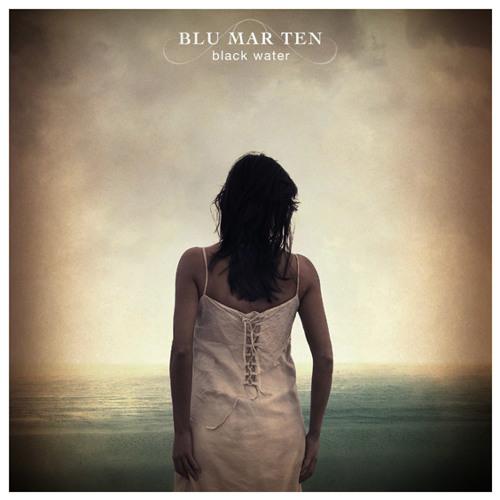 Blu Mar Ten - Black Water (2006)