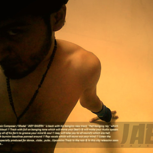 Jaey Gajera - Hell Banging Ray (Original Rap Mix)