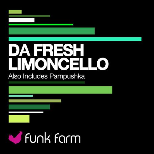 Da Fresh - Limoncello (Funk Farm)