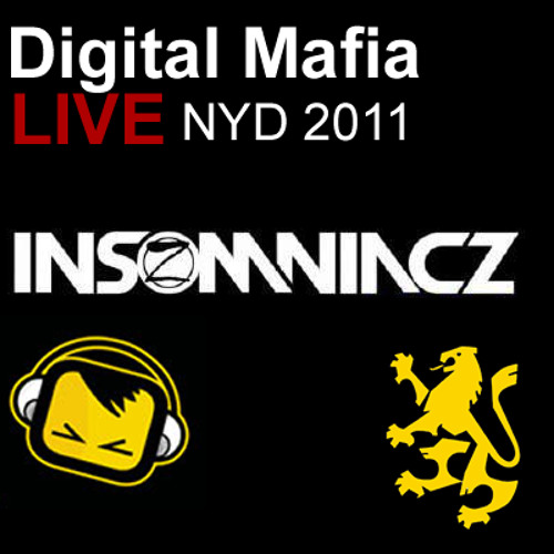 Digital Mafia - Insomniacz vs Goodgreef NYD Gatecrasher