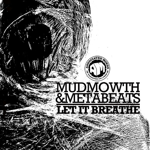 MUDMOWTH & METABEATS - Let It Breathe (Dirty)