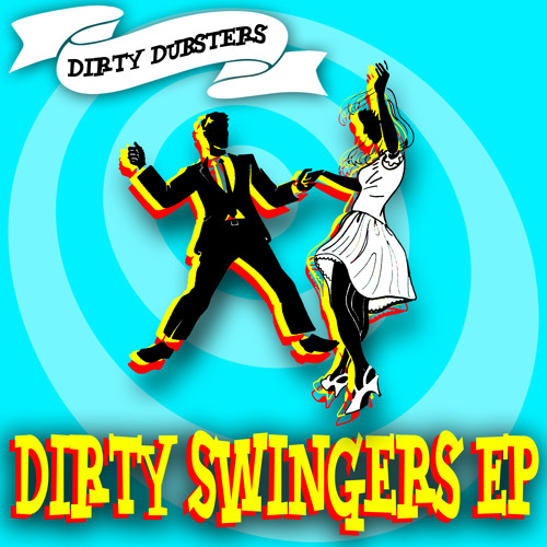 Dirty Dubsters - Fool of you  (electro Swing mix)