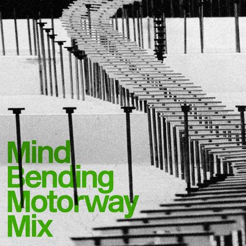 01 Mind Bending Motorway Mix - Single Track