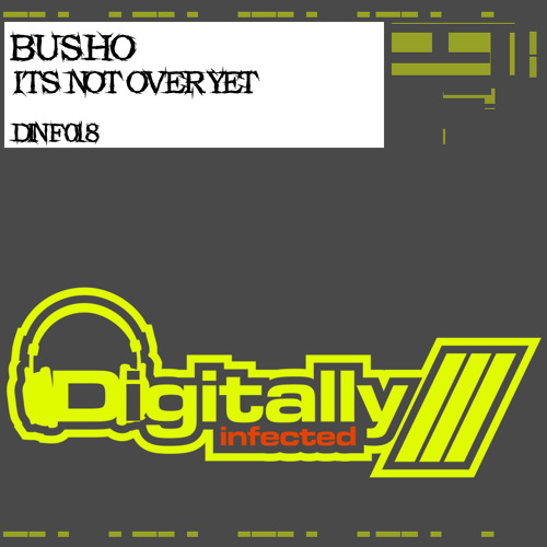 Busho - Its Not Over Yet