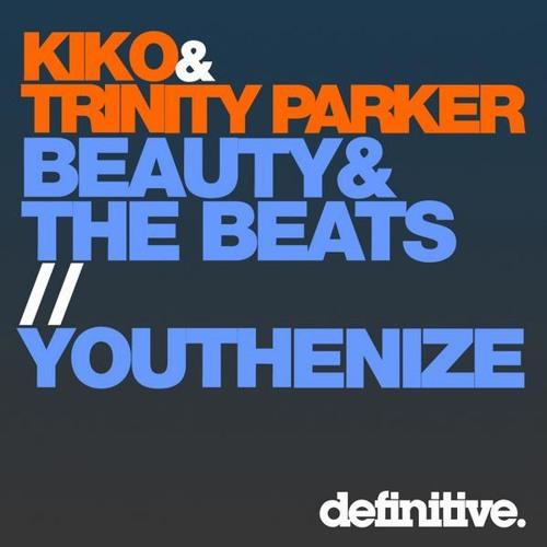 Kiko & Trinity Parker - Youthenize (Original Mix)