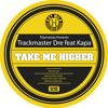 Download Trackmaster Dre Feat Kapa - Take Me Higher (Wulfie & Roland Bassline Acid Meltdown) - (Hot Milk) Mp3