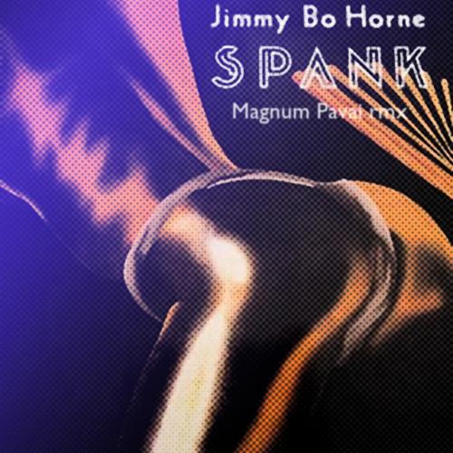 Jimmy Bo Horne - Spank (Magnum Pavai rmx)