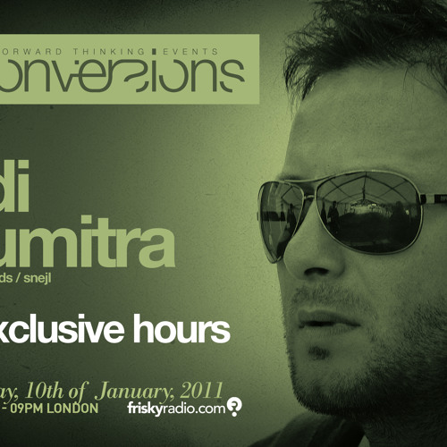 Conversions 051 January @ Frisky Radio - Adi Dumitra - 2 exclusive hours - recorded Live