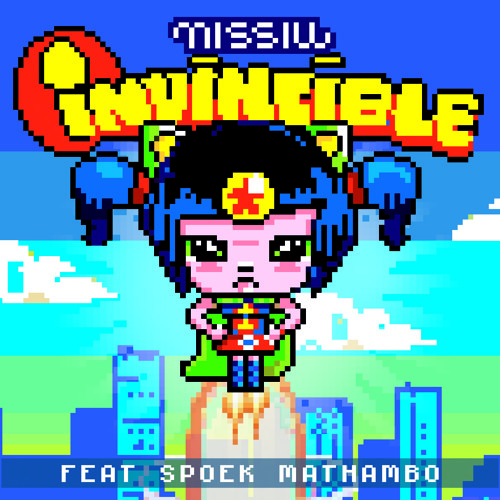 Missill feat. Spoek Mathambo - Invincible (StereoHeroes Remix)