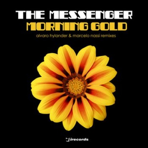 The Messenger - Morning Gold (Alvaro Hylander Remix) 'Snippet'