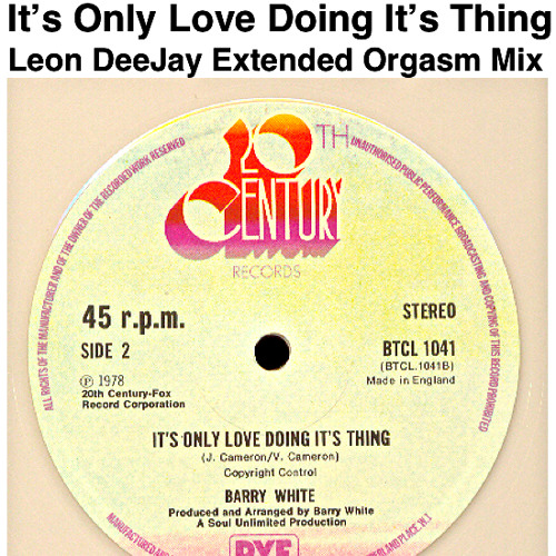 Barry White - It's Only Love Doing It's Thing (Leon DeeJay Extended Orgasm Mix)