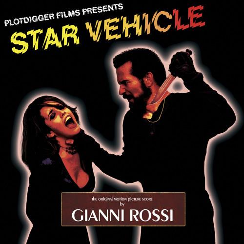 Gianni Rossi - Star Vehicle