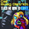 02 Teach Me How To Chill