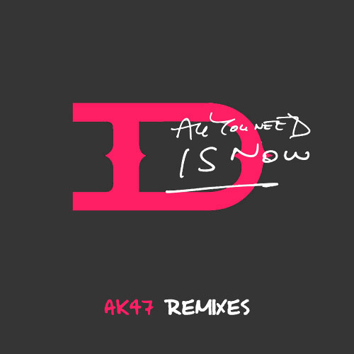 All You Need Is Now (Remixes)
